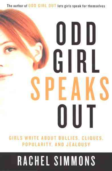 Odd Girl Speaks Out By Simmons, Rachel (EDT)
