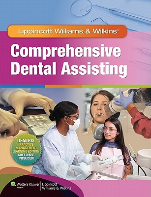 Lippincott Williams & Wilkins' Comprehensive Dental Assisting By Lippincott Williams & Wilkins (COR)